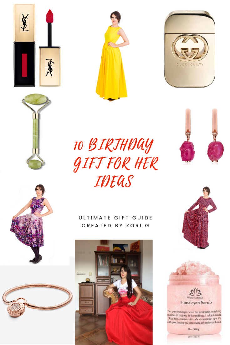 10 Birthday Gift For Her Ideas (The Ultimate Gift Guide Created by Zori G)